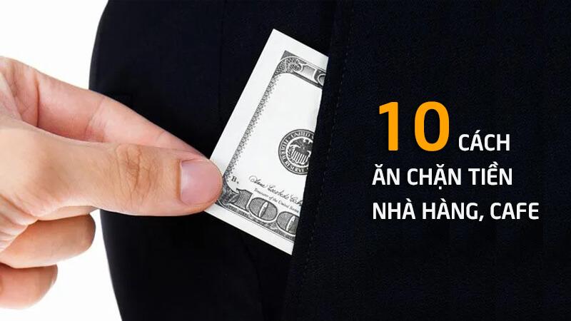 10 cách nhân viên gian lận tiền của quán