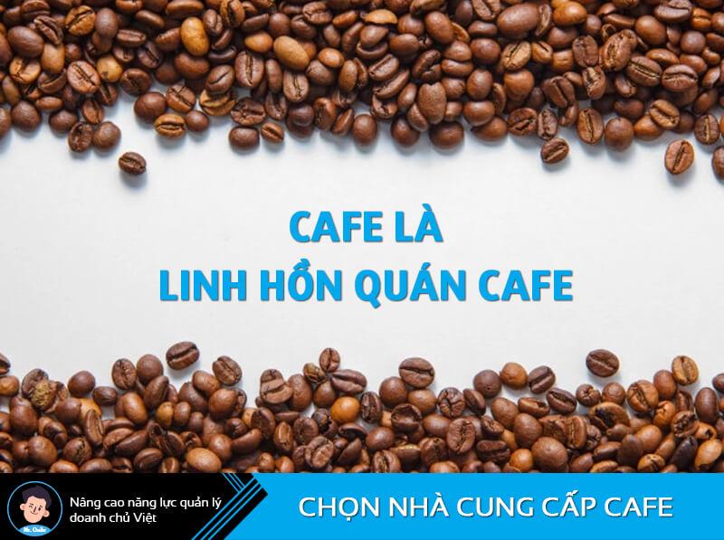 Chọn nhà cung cấp cafe