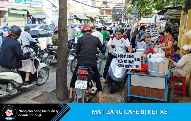 Mặt bằng kẹt xe có hại cho quán cafe