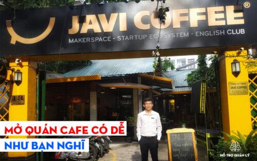 Mở quán cafe có dễ
