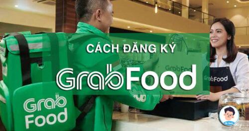 Cách đăng ký Grabfood