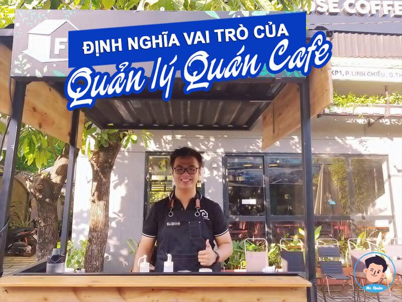 Định nghĩa vai trò quản lý quán cafe